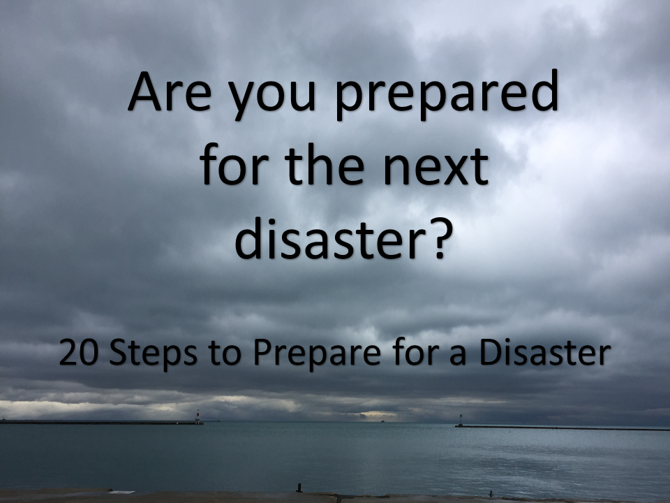 Are You Prepared for the Next Disaster?
