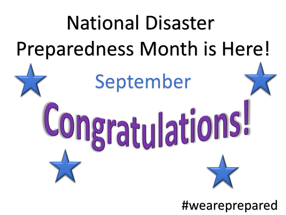 National Preparedness Month is here - congratulations!